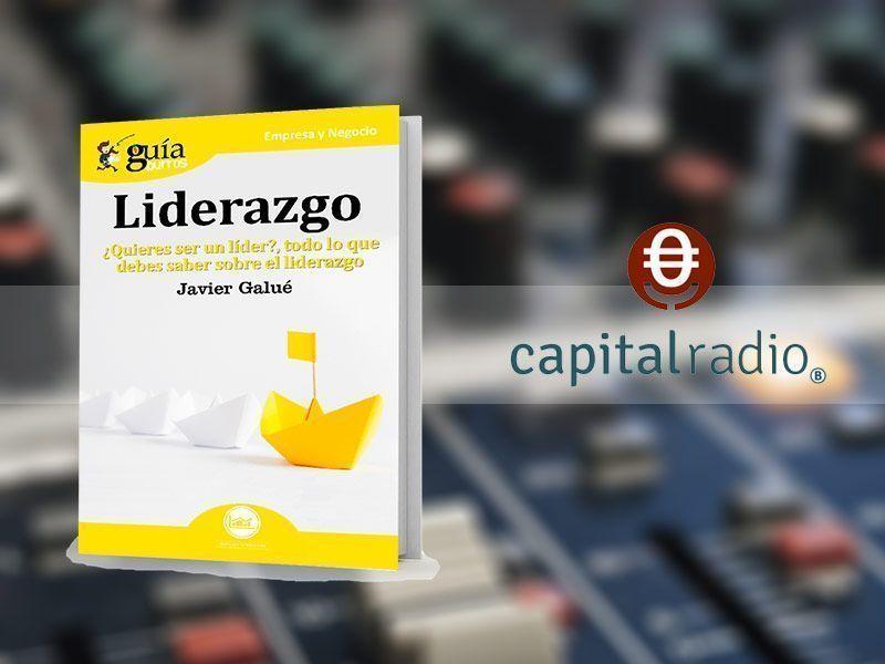 """El GuíaBurros: Liderazgo y su autor, Javier Galué, en """"Franquicia2"""", en Capital Radio"""
